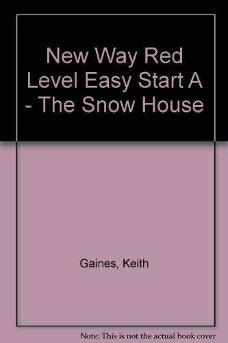 New Way Red Level Easy Start A - The Snow House By Keith Gaines