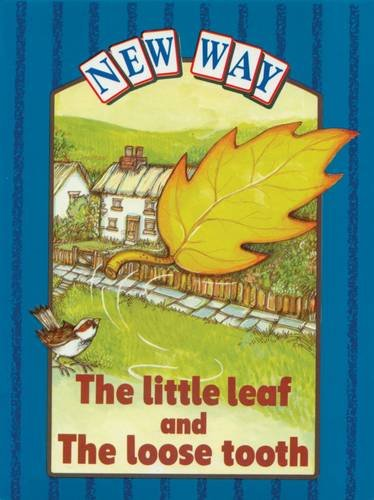 New Way Blue Level Platform Book - The Little Leaf and The Loose Tooth By Rosalie Eisenstein