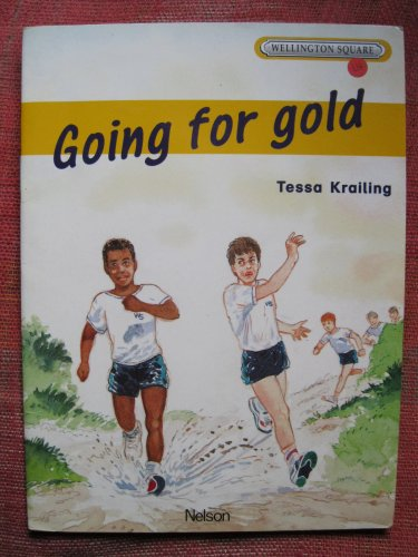 Wellington Square: Going for Gold [Level 4]: Level 4 Set A By Tessa Krailing