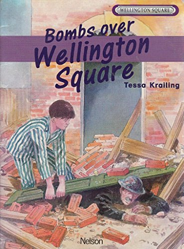 Wellington Square Level 5 Storybook - Bombs Over Wellington Square