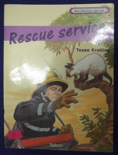 Wellington Square Level 5 Storybook - Rescue Service By Tessa Krailing
