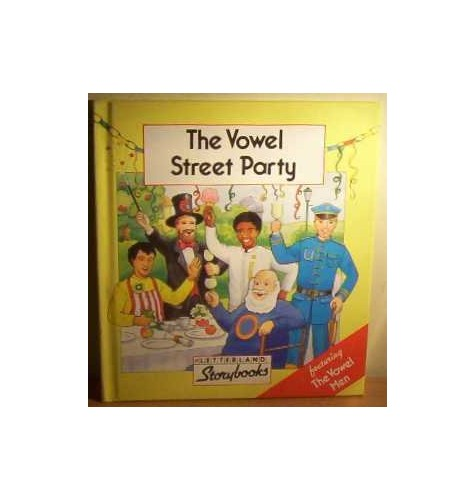 The Vowel Street Party By Stephanie Laslett