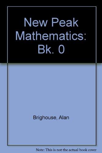 New Peak Mathematics By Alan Brighouse