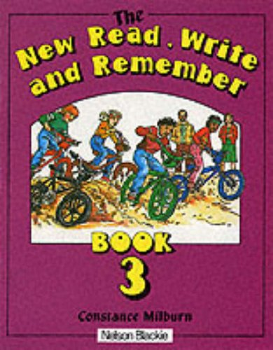 The New Read, Write and Remember: Bk. 3 (New Read, Write & Remember) By Constance Milburn