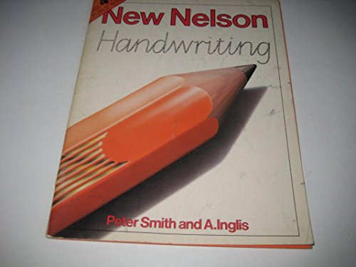 New Nelson Handwriting: Teacher's manual: Tchrs' By Peter Smith