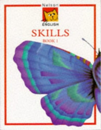 Nelson English - Skills Book 1 By John Jackman