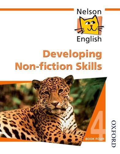 Nelson English - Book 4 Developing Non-Fiction Skills By John Jackman