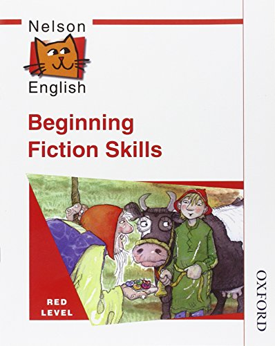Nelson English - Red Level Beginning Fiction Skills By John Jackman