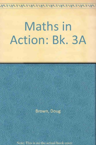 Maths in Action By Doug Brown