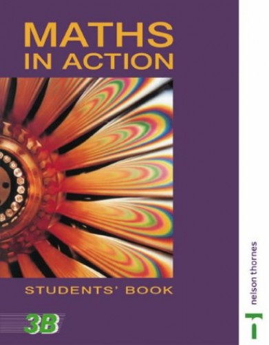 Maths in Action - Students Book 3B: Bk. 3B By Jim Hunter