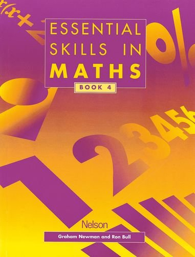 Essential Skills in Maths - Students' Book 4 By Graham Newman