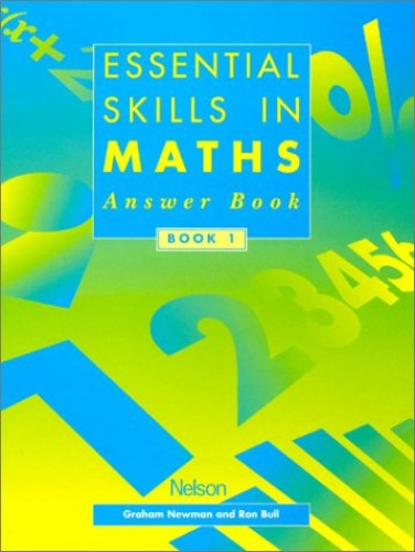 Essential Skills in Maths By Graham Newman