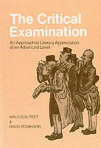 The Critical Examination By Malcolm Peet