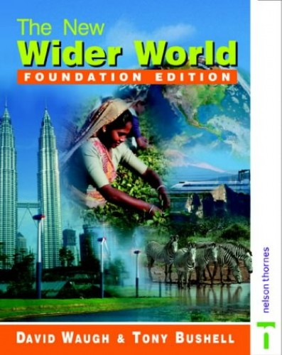 The New Wider World: Foundation Edition by David Waugh
