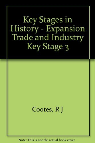 Expansion Trade and Industry By R.J. Cootes