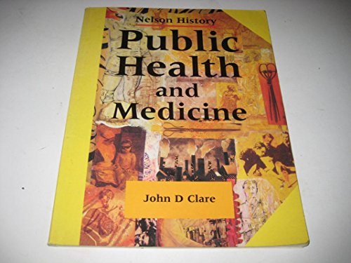 Public Heatlh and Medicine by John D. Clare