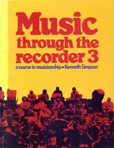 Music Through the Recorder By Kenneth Simpson