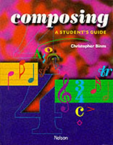 Composing By Christopher Binns