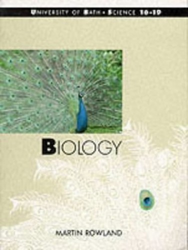 Biology Core Text (Bath Science 16-19) By Martin Rowland