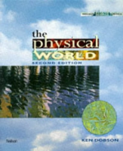 The Physical World By K. Dobson