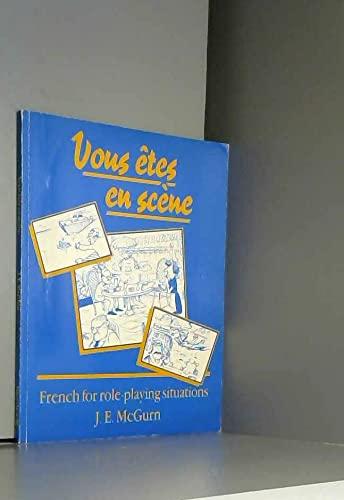 Vous etes en Scene By J.E. McGurn