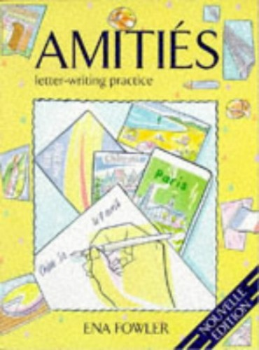 Amities By Ena Fowler