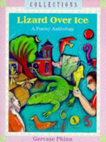 Lizard Over Ice By Gervase Phinn