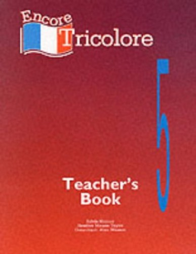 Encore Tricolore: Stage 5: Teacher's Book by Sylvia Honnor