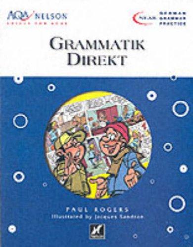 AQA Nelson Skills German: Grammatik Direkt by Paul Rogers