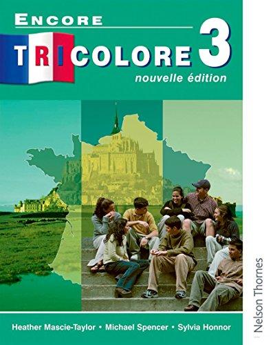 Encore Tricolore Nouvelle 3 By Sylvia Honnor