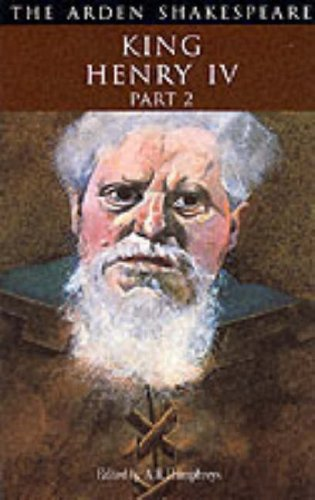 """""""King Henry IV"""": Pt. 2: Second Series (Arden Shakespeare) By William Shakespeare"""