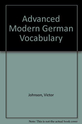 Advanced Modern German Vocabulary By Victor Johnson