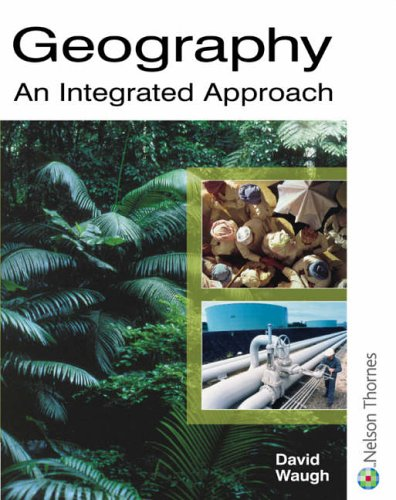 Geography an Integrated Approach By David Waugh