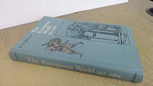 European World, 312-1494 By W.N. Bryant