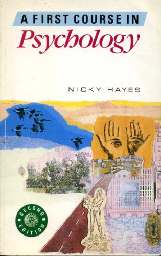A First Course in Psychology By Nicky Hayes