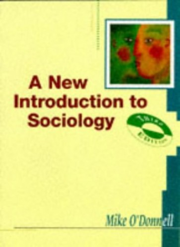 A New Introduction to Sociology By Mike O'Donnell