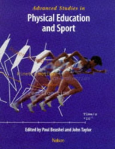Advanced Studies in Physical Education and Sport By Paul Beashel