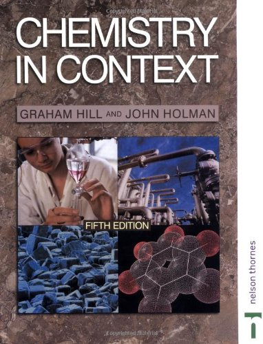 Chemistry in Context By John S. Holman