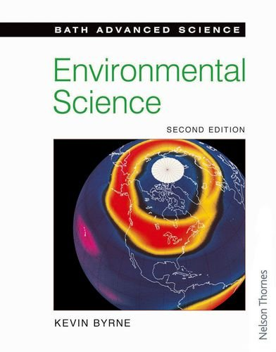 Bath Advanced Science - Environmental Science by Kevin Byrne