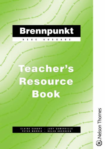 Brennpunkt - Teacher's Resource Book By Claire Sandry