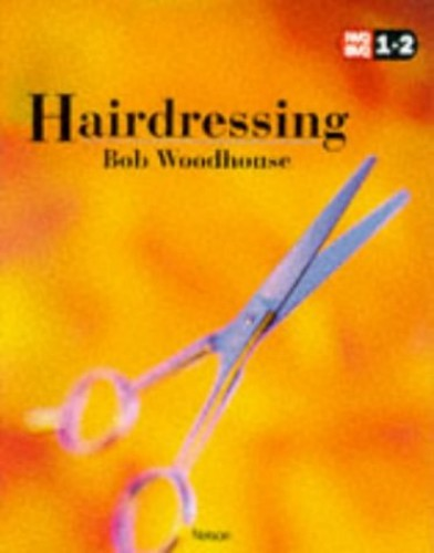 NVQ Hairdressing By Bob Woodhouse