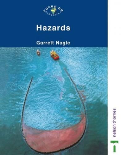 Hazards By Garrett Nagle