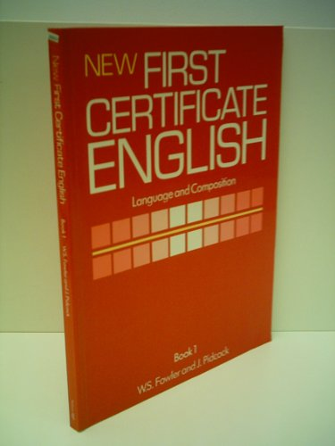 New First Certificate English By W.S. Fowler