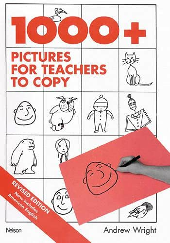 1000+ Pictures Teacher's Copy Revised Edition (General Methodology) By A. Wright