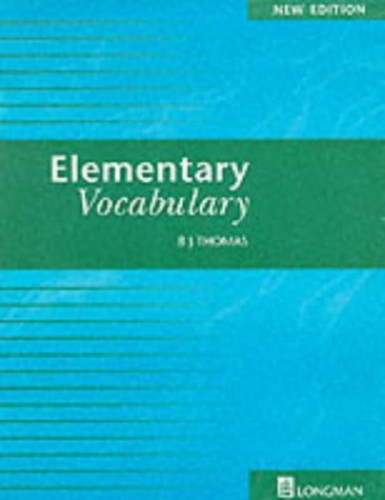 Elementary Vocabulary Revised Edition By B J Thomas