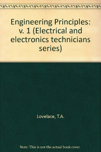 Engineering Principles By T.A. Lovelace