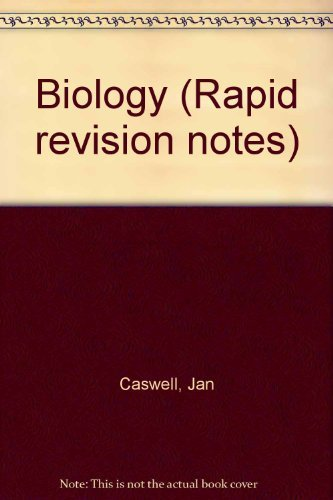 Biology (Rapid revision notes) By Jan Caswell