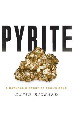 Pyrite By David Rickard (Cardiff University)