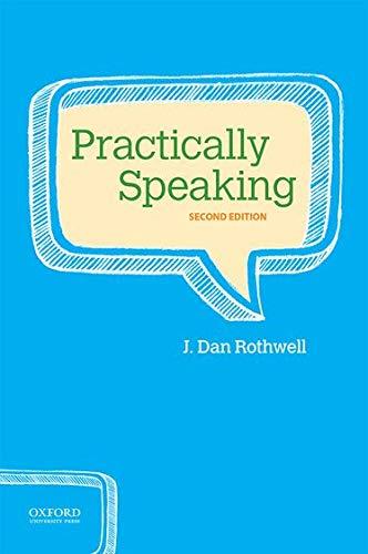 Practically Speaking By J. Dan Rothwell