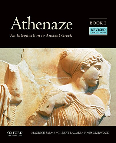 Athenaze, Book I: An Introduction to Ancient Greek By Maurice Balme
